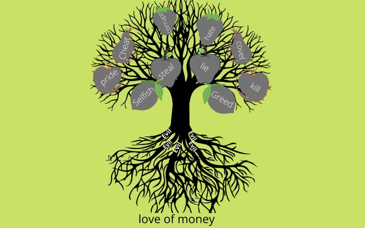 image of a tree that shows love of money